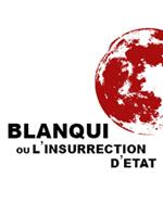 Blanqui ou l'insurrection d'Etat