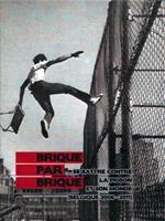 Brique par brique – Se battre contre la prison et son monde (Belgique 2006 – 2011)