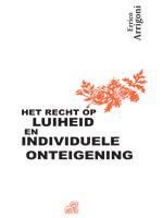Het recht op luiheid en individuele onteigening