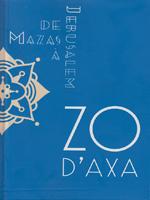 Zo d'Axa - De Mazas à Jérusalem