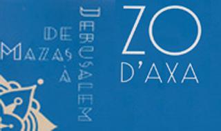 Zo d'Axa – De Mazas à Jérusalem
