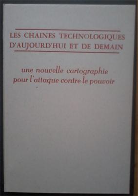 Les chaînes technologiques d'aujourd'hui et de demain