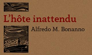 L'hôte inattendu (Alfredo M. Bonanno)