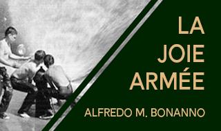 La joie armée (Alfredo M. Bonanno)