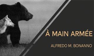 À main armée (Alfredo M. Bonanno)